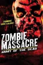 Zombie Massacre Army of the Dead
