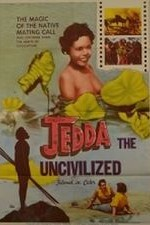 Jedda the Uncivilized