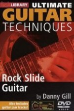 lick library - ultimate guitar techniques - rock slide guitar