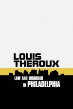 Louis Theroux Law and Disorder in Philadelphia