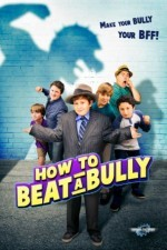 How to Beat a Bully