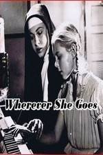 Wherever She Goes