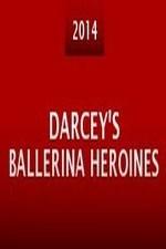 Darceys Ballerina Heroines
