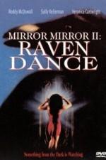 Mirror Mirror 2 Raven Dance