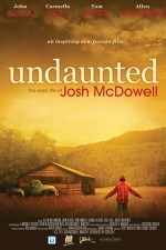 Undaunted The Early Life of Josh McDowell