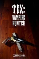 Tex Vampire Hunter