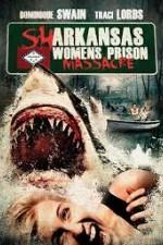 Sharkansas Womens Prison Massacre