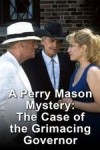 A Perry Mason Mystery The Case of the Grimacing Governor
