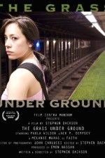 The Grass Under Ground