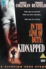 Kidnapped In the Line of Duty