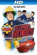 Fireman Sam Ultimate Heroes - The Movie
