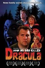 How My Dad Killed Dracula