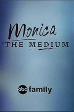 Monica the Medium