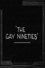 The Gay Nighties