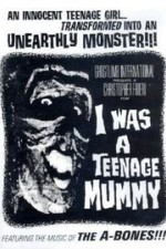 I Was a Teenage Mummy