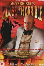 Dr Terribles House of Horrible