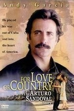 For Love or Country The Arturo Sandoval Story