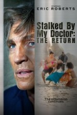 Stalked by My Doctor The Return